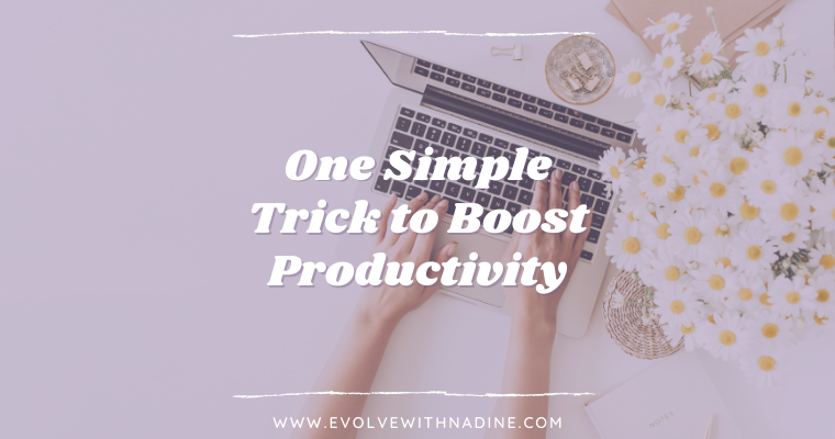 simple trick to boost productivity